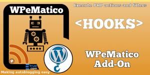WPeMatico Custom Hooks