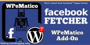 WPeMatico Facebook Fetcher